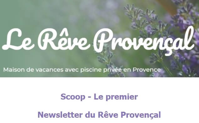 Newsletter Le Rêve Provençal - août 2021