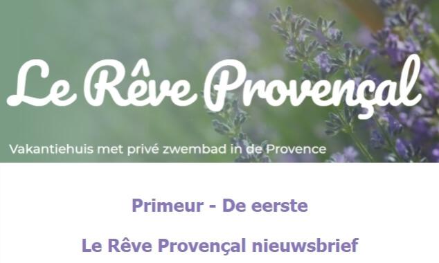 Nieuwsbrief Le Rêve Provençal - augustus 2021